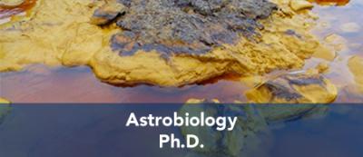 Astrobiology - Ph.D.