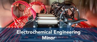 Electrochemical Engineering - Minor
