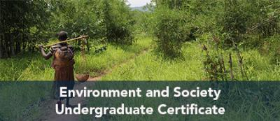 Environment and Society Undergraduate Certificate