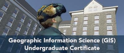 Geographic Information Science (GIS) Undergraduate Certicate