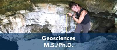 Geosciences - M.S. / Ph.D.