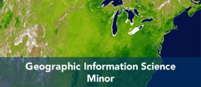 Geographic Information Science - Minor