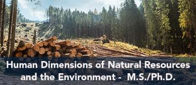Human Dimensions of Natural Resources and the Environment - M.S./Ph.D.
