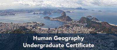 Human Geography Undergraduate Certificate