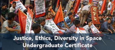 Justice, Ethics, Diversity in Space Undergraduate Certificate
