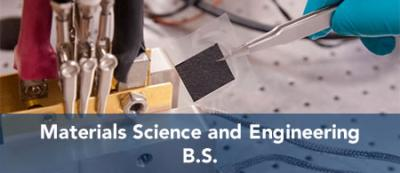 Materials Science and Engineering - B.S.