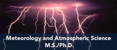 Meteorology and Atmospheric Science - M.S./Ph.D.