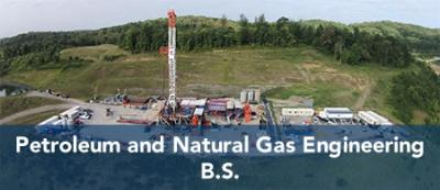 Petroleum and Natural Gas Engineering - B.S.