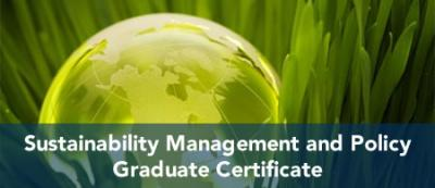Sustainability Management and Policy - Graduate Certificate