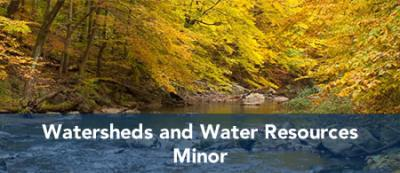 Watersheds and Water Resources - Minor