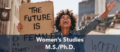 Women's Studies - M.S./Ph.D.