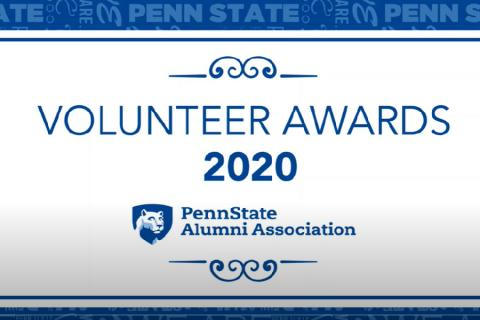 Penn State alumni making a positive impact were recently recognized at the 2020 PSAA Volunteer Awards Celebration