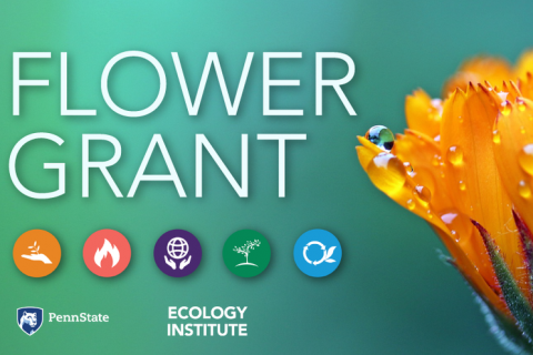 The Penn State Ecology Institute awarded funds as part of the Flower Grant program