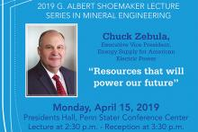 Charles Zebula, president of energy supply for American Electric Power, will give the 2019 G. Albert Shoemaker Lecture