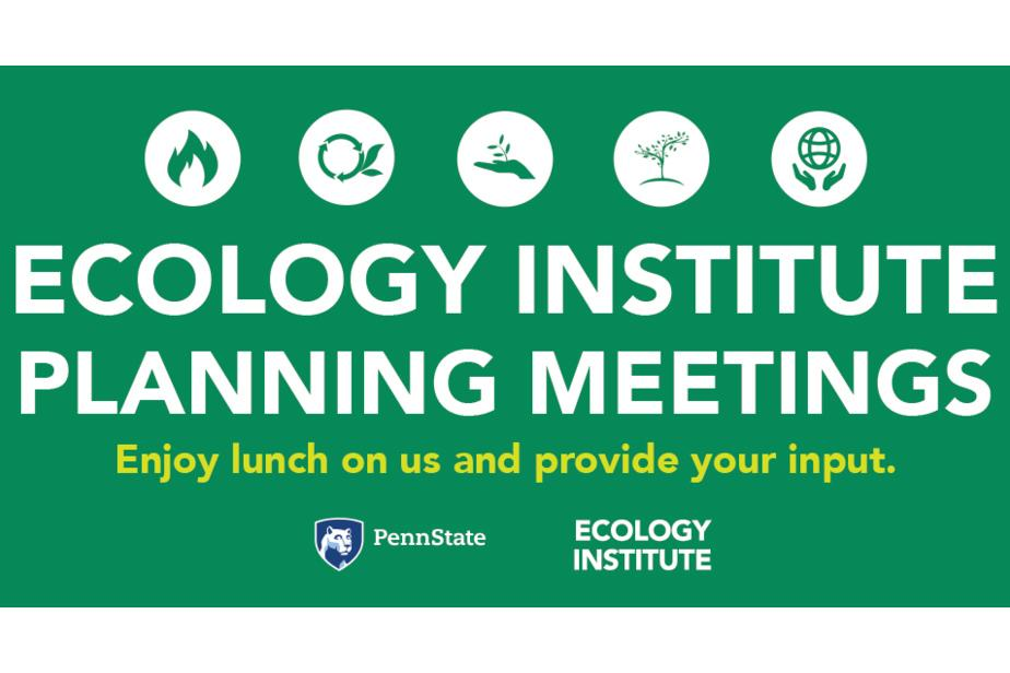 The Ecology Institute will hold three separate planning meetings and invites the University community to attend