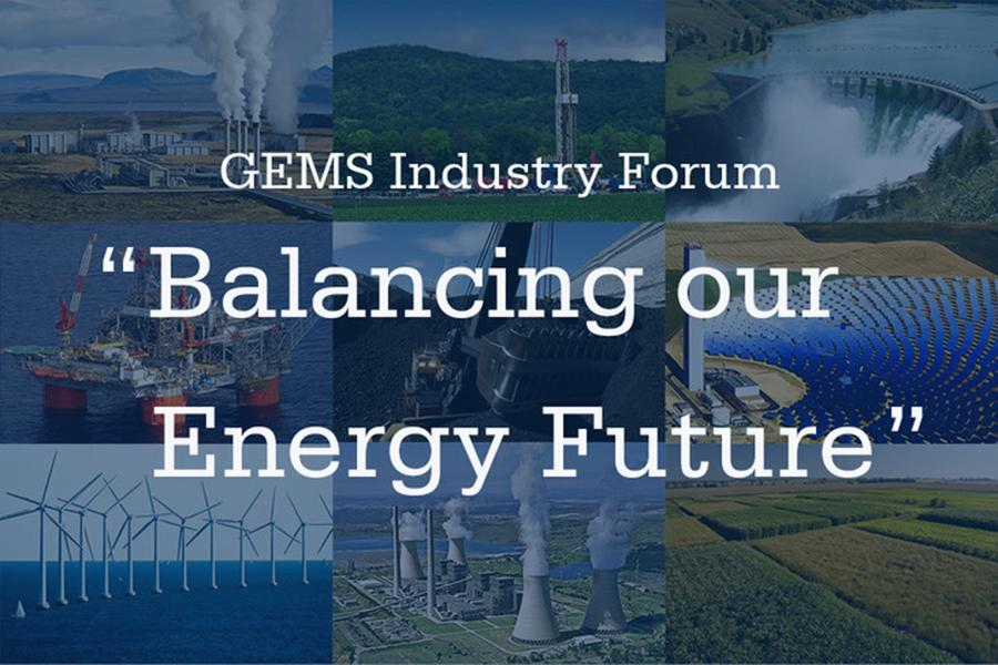 "The 2017 GEMS Industry Forum, ""Balancing our Energy Future,"" will be held from 7 to 8:30 p.m. on Sept. 28."