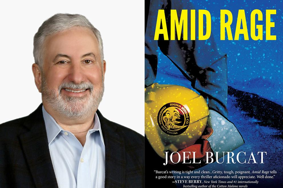 """Amid Rage"" is Joel Burcat's second novel, an environmental legal thriller about strip mining set in Pennsylvania"