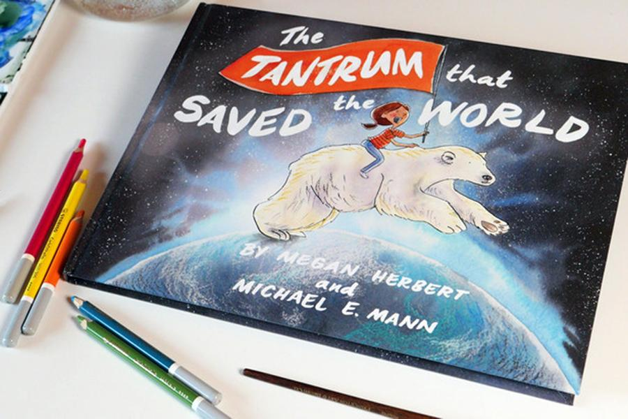 """The Tantrum that Saved the World"" is a book co-authored by scientist Michael Mann and author/illustrator Megan Herbert"