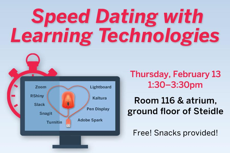 "The John A. Dutton e-Education Institute will be hosting its first annual ""Speed Dating with Learning Technologies"""